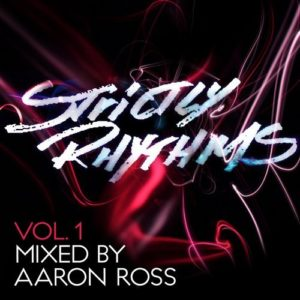 strictly rhythm vol1 mixed by aaron ross